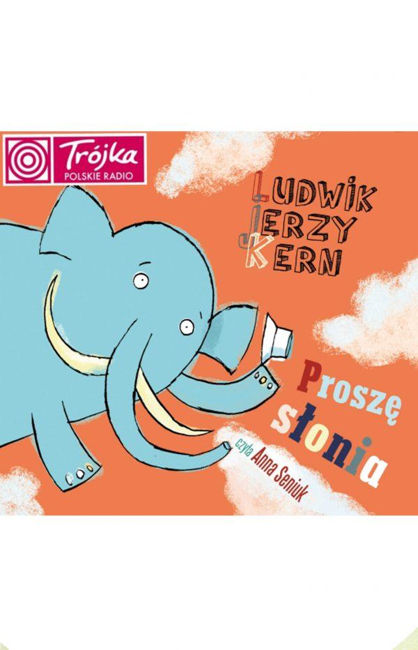 Proszę słonia Ludwik Jerzy Kern Anna Seniuk